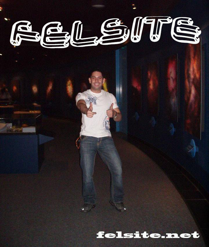 Felipe M. Founder of Felsite @ felsite.net - 2011