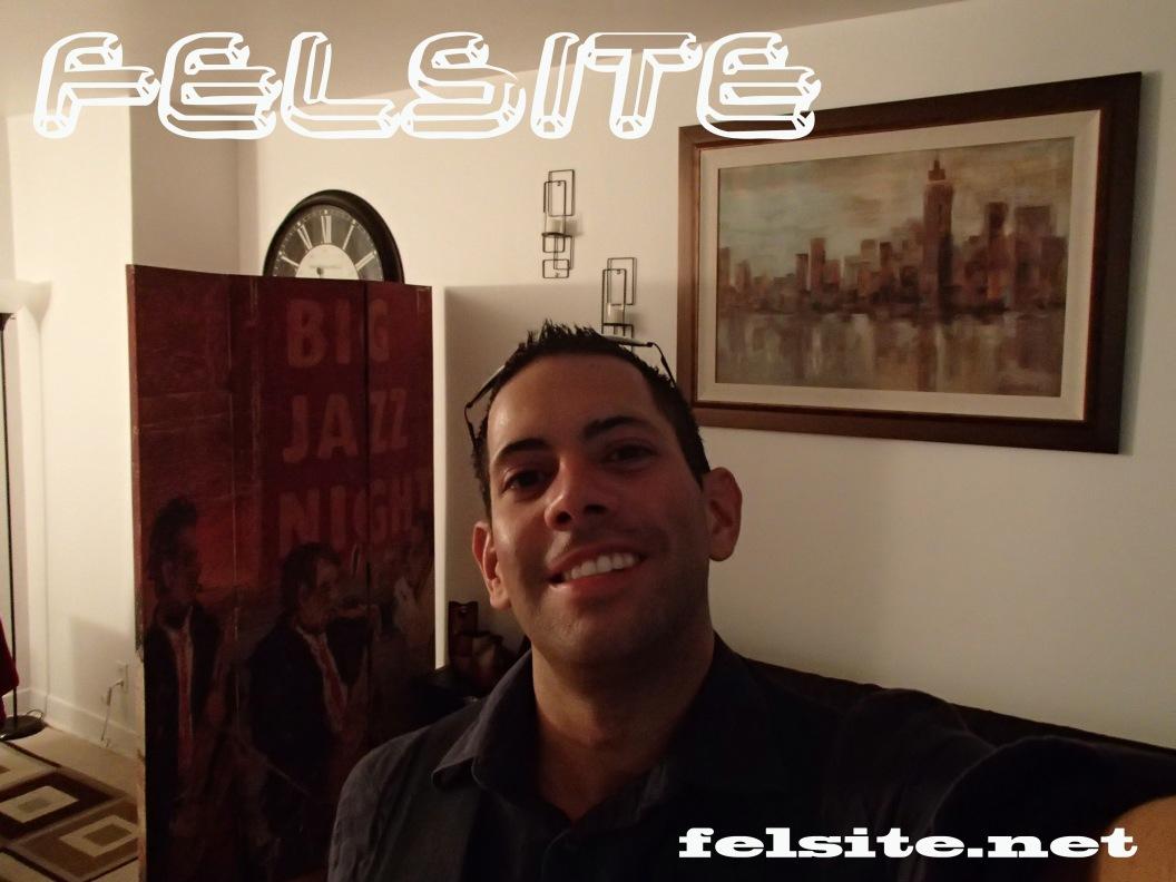 Felipe M. Founder of Felsite @ felsite.net - 2014